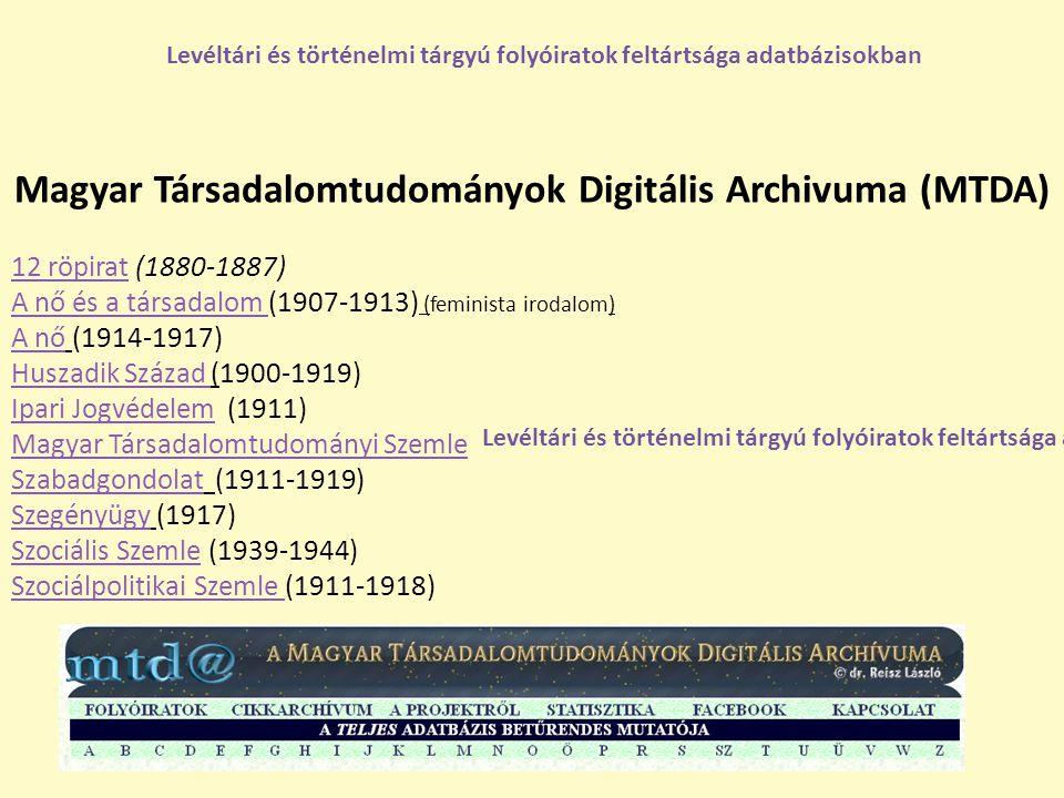 Magyar Társadalomtudományok Digitális Archivuma (MTDA)