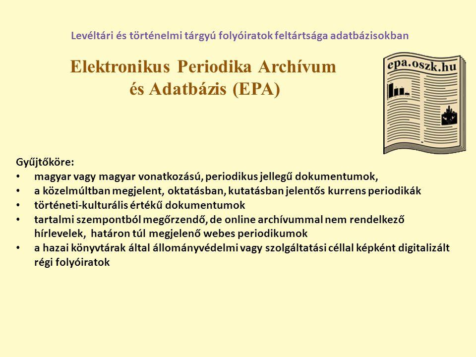 Elektronikus Periodika Archívum és Adatbázis (EPA)