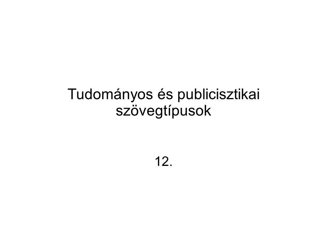 Tudományos és publicisztikai szövegtípusok