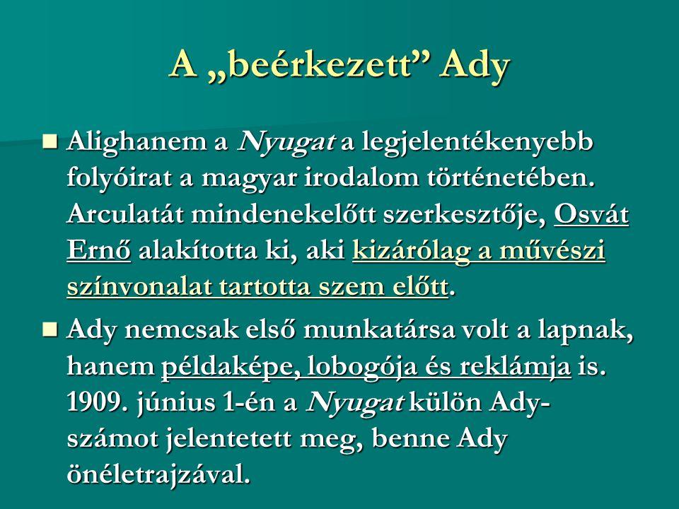 """A """"beérkezett Ady"""