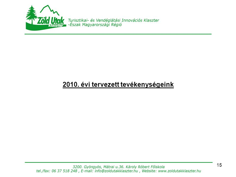 2010. évi tervezett tevékenységeink