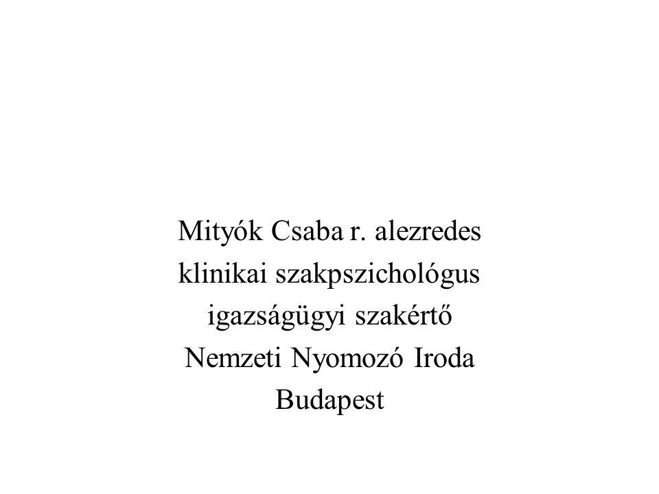 Mityók Csaba r. alezredes klinikai szakpszichológus