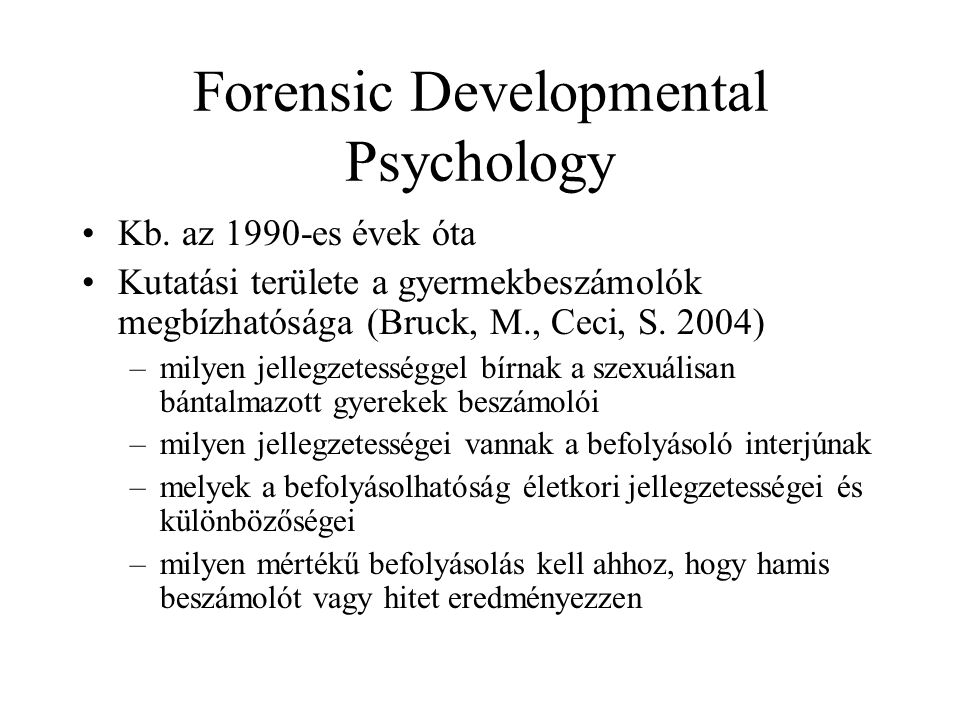 Forensic Developmental Psychology