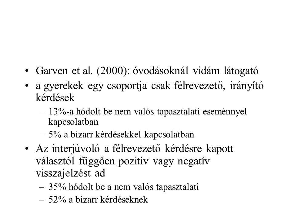 Garven et al. (2000): óvodásoknál vidám látogató