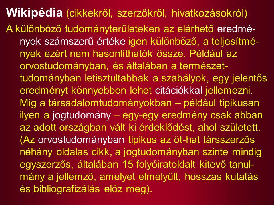 Wikipédia (cikkekről, szerzőkről, hivatkozásokról)