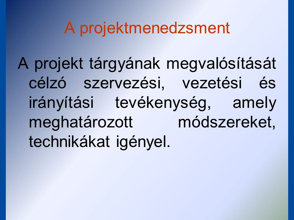 A projektmenedzsment