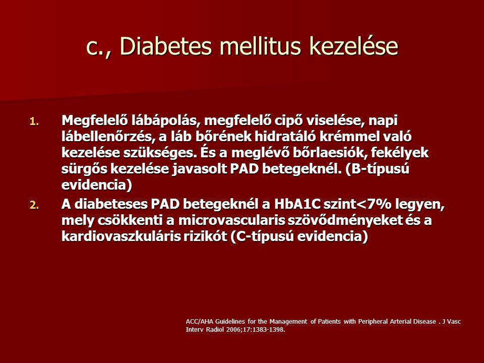 c., Diabetes mellitus kezelése