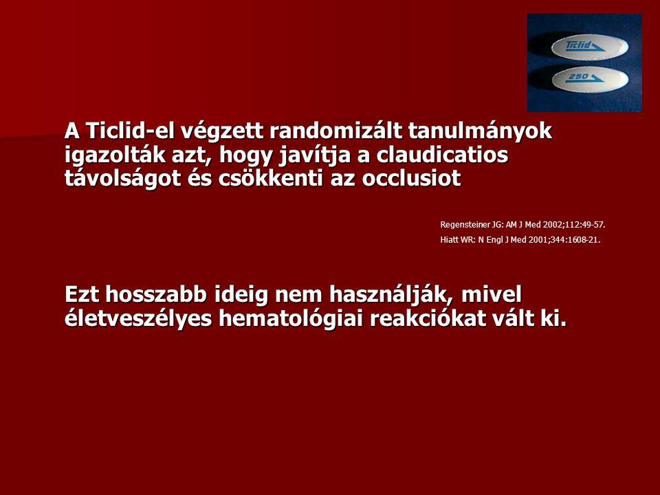 A Ticlid-el végzett randomizált tanulmányok igazolták azt, hogy javítja a claudicatios távolságot és csökkenti az occlusiot