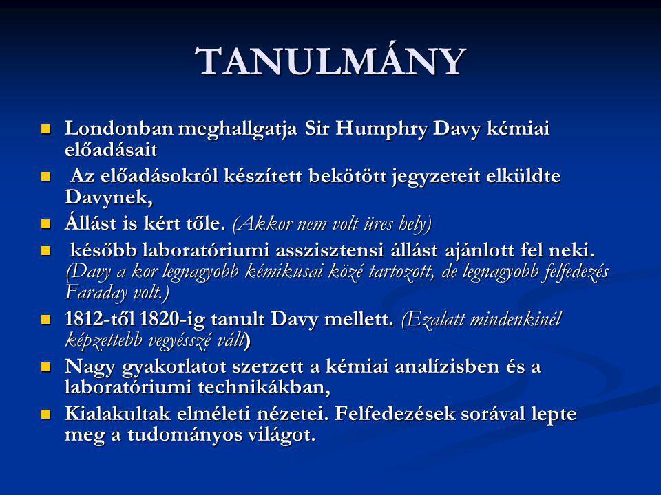 TANULMÁNY Londonban meghallgatja Sir Humphry Davy kémiai előadásait