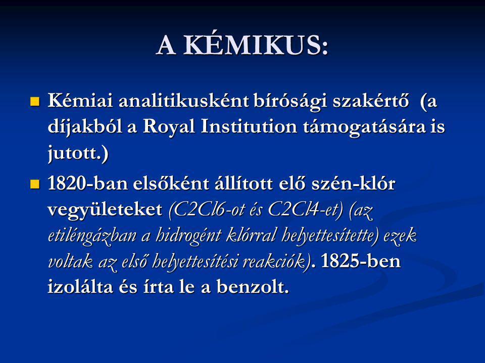 A KÉMIKUS: Kémiai analitikusként bírósági szakértő (a díjakból a Royal Institution támogatására is jutott.)