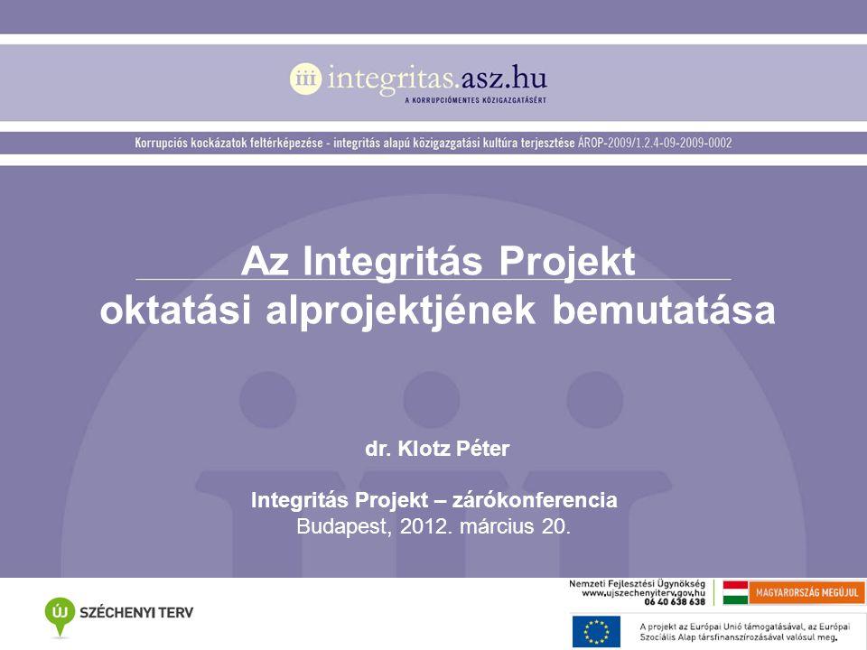 Az Integritás Projekt oktatási alprojektjének bemutatása