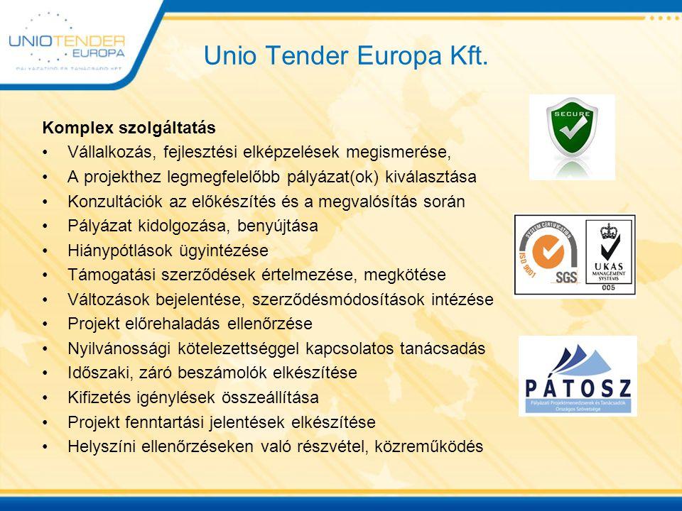 Unio Tender Europa Kft. Komplex szolgáltatás