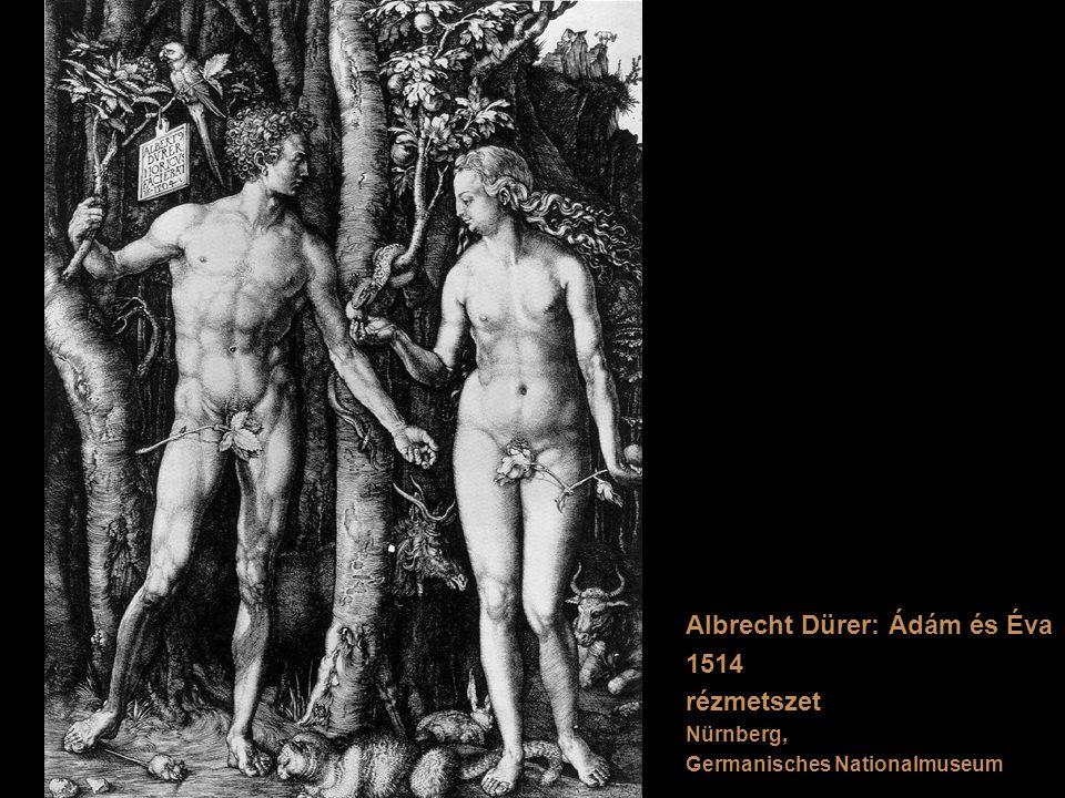Albrecht Dürer: Ádám és Éva 1514 rézmetszet