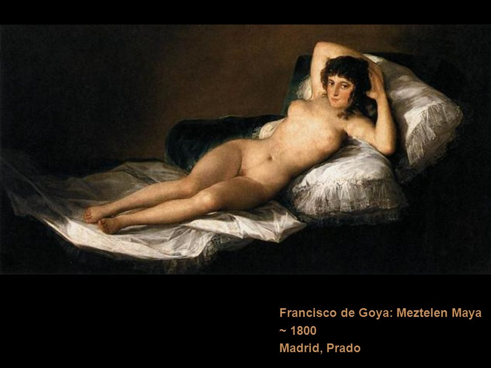 Francisco de Goya: Meztelen Maya