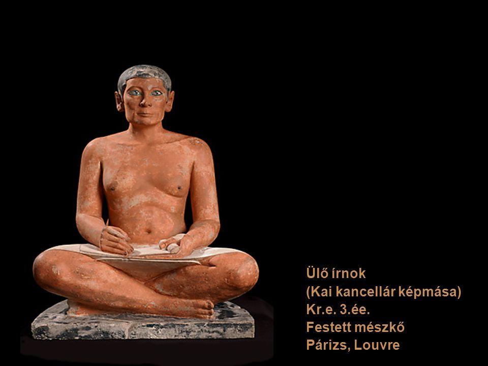 Ülő írnok (Kai kancellár képmása) Kr.e. 3.ée. Festett mészkő Párizs, Louvre