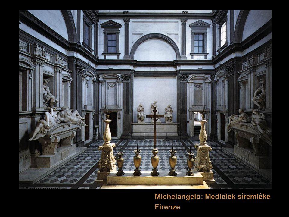 Michelangelo: Michelangelo: Mediciek síremléke Firenze
