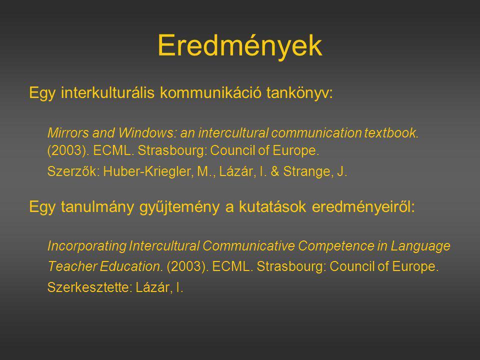 Eredmények Egy interkulturális kommunikáció tankönyv:
