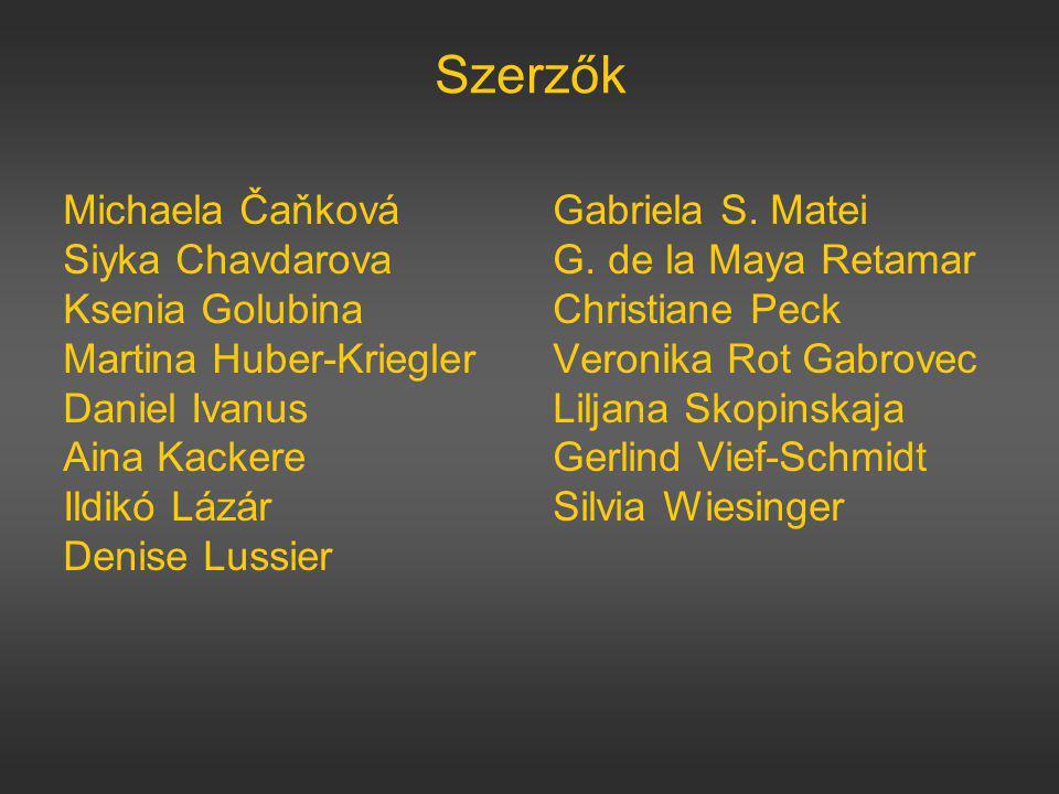 Szerzők Michaela Čaňková Gabriela S. Matei