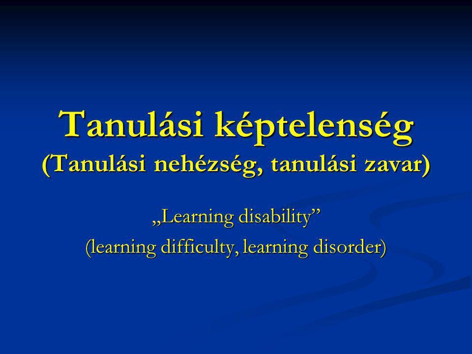 Tanulási képtelenség (Tanulási nehézség, tanulási zavar)