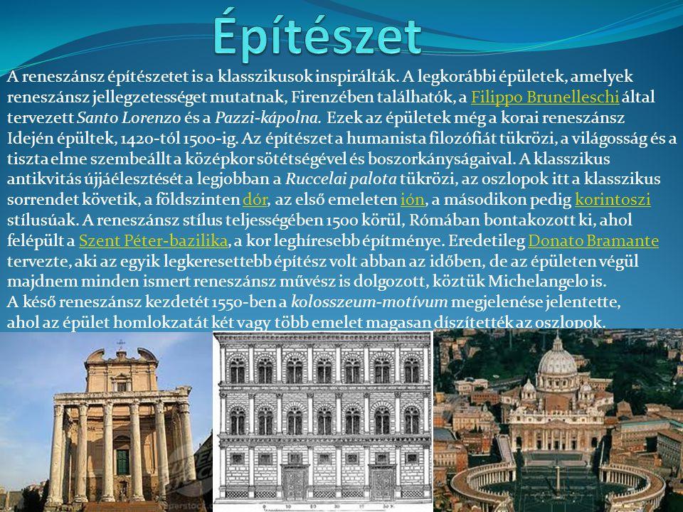 Építészet A reneszánsz építészetet is a klasszikusok inspirálták. A legkorábbi épületek, amelyek.