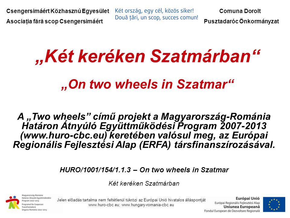 """""""Két keréken Szatmárban"""