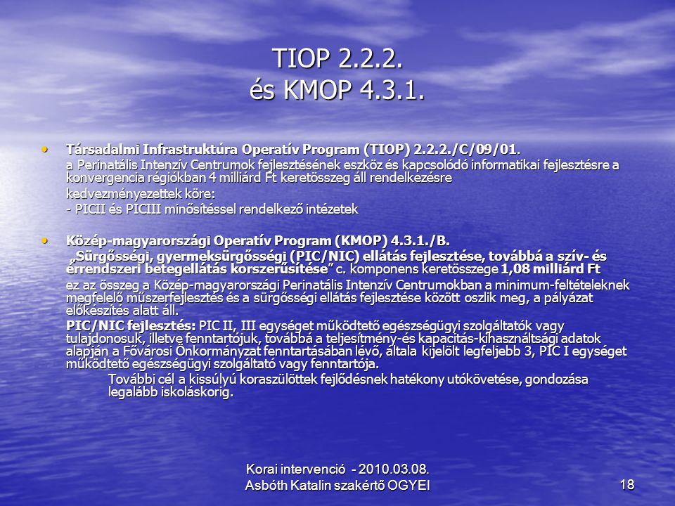 Korai intervenció - 2010.03.08. Asbóth Katalin szakértő OGYEI
