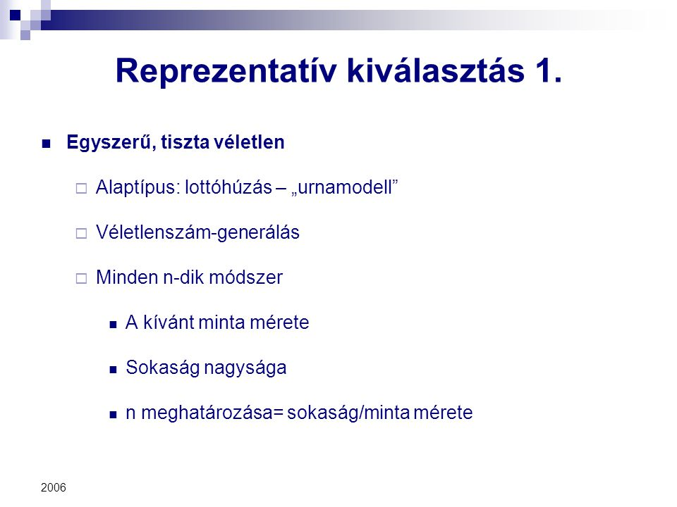 Reprezentatív kiválasztás 1.