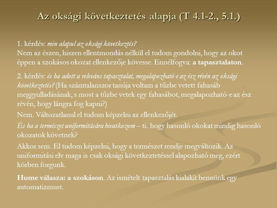 Az oksági következtetés alapja (T 4.1-2., 5.1.)