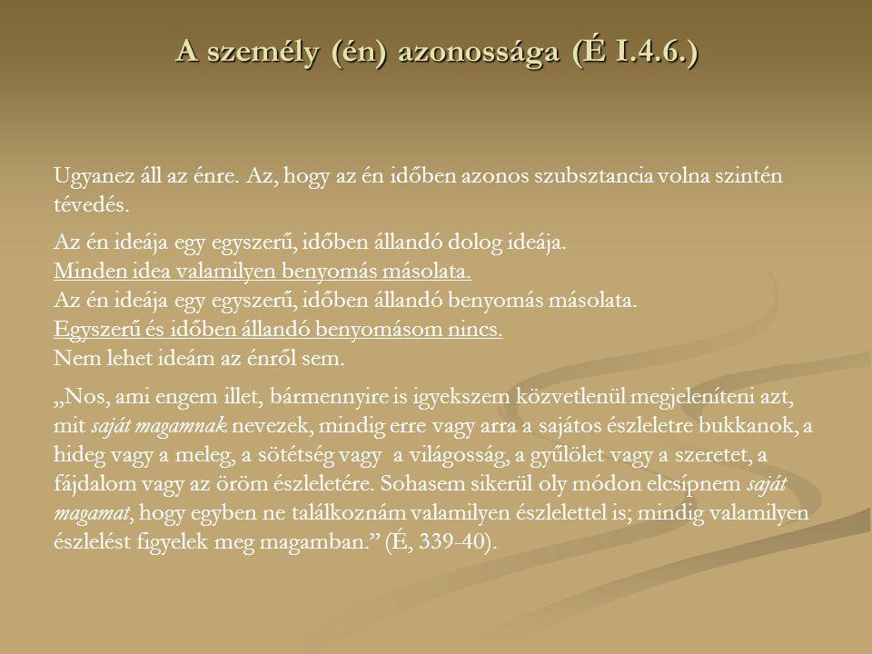 A személy (én) azonossága (É I.4.6.)