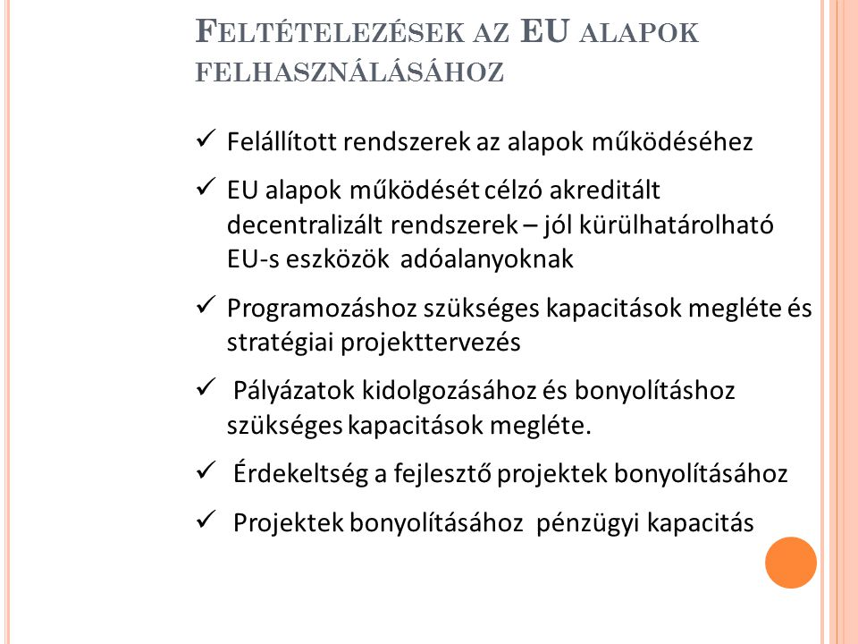 Feltételezések az EU alapok felhasználásához
