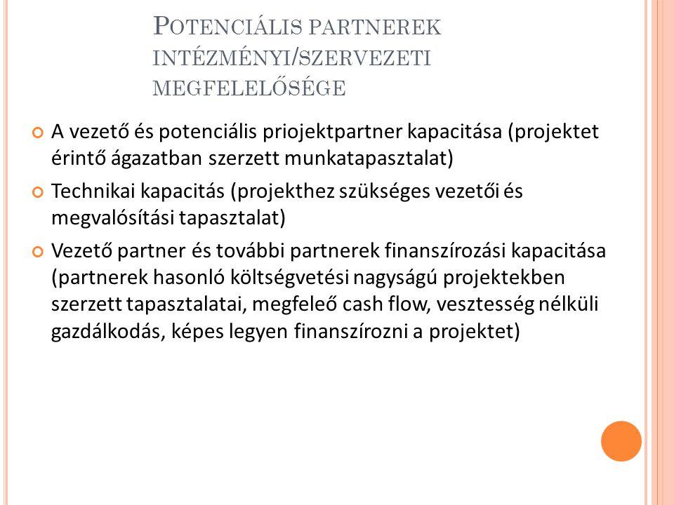 Potenciális partnerek intézményi/szervezeti megfelelősége