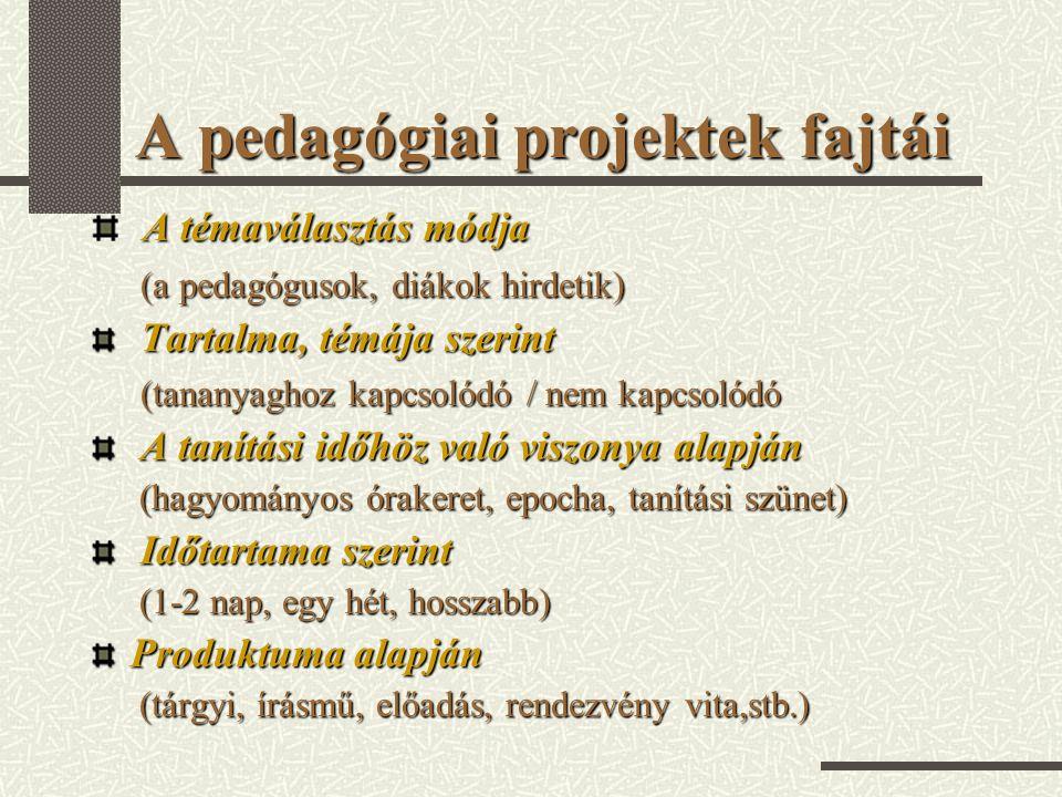 A pedagógiai projektek fajtái