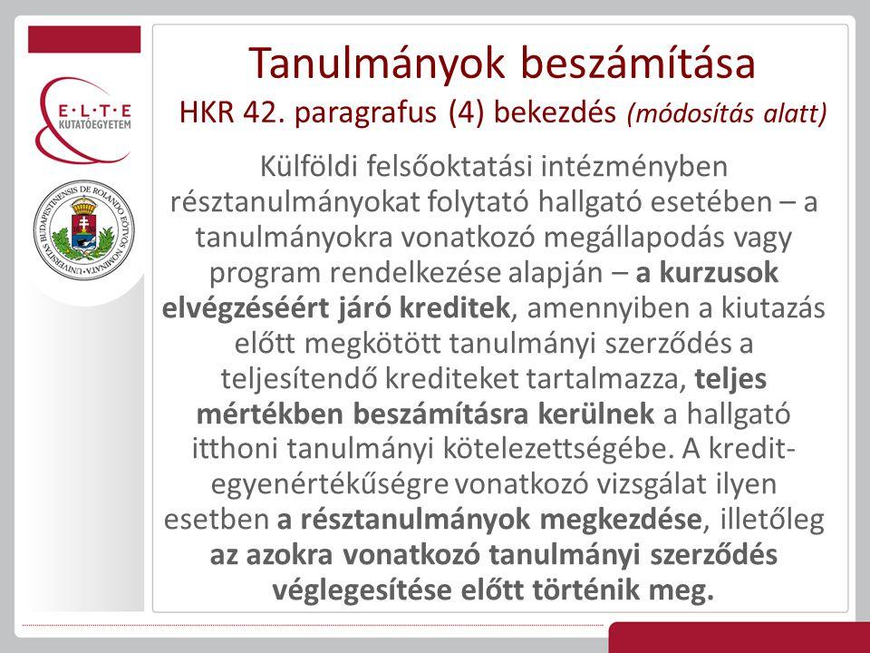 Tanulmányok beszámítása HKR 42
