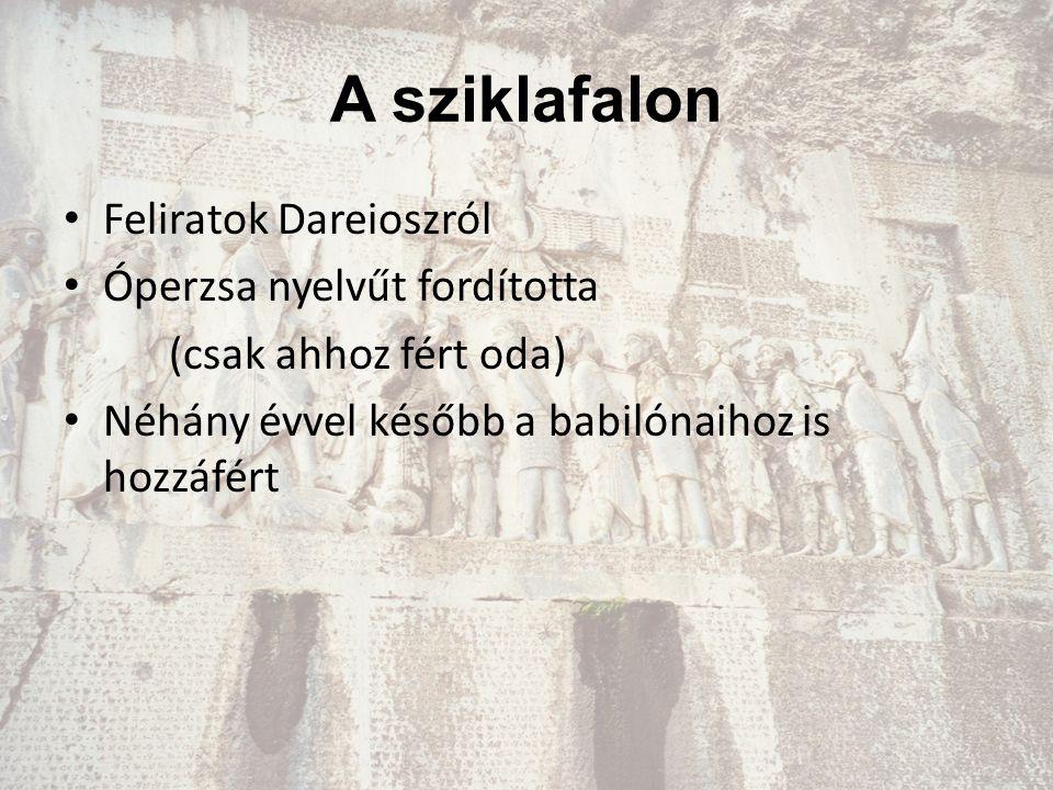 A sziklafalon Feliratok Dareioszról Óperzsa nyelvűt fordította