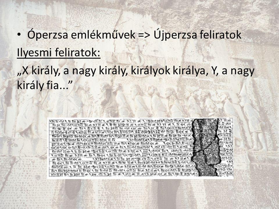 Óperzsa emlékművek => Újperzsa feliratok