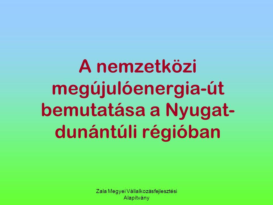 A nemzetközi megújulóenergia-út bemutatása a Nyugat-dunántúli régióban