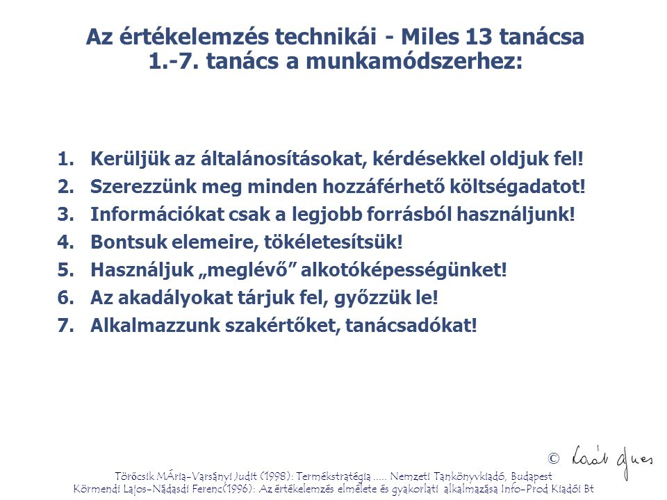 Az értékelemzés technikái - Miles 13 tanácsa 1. -7