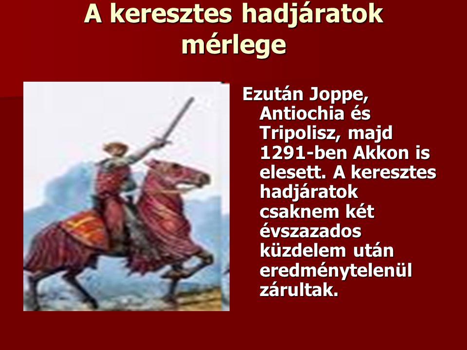 A keresztes hadjáratok mérlege