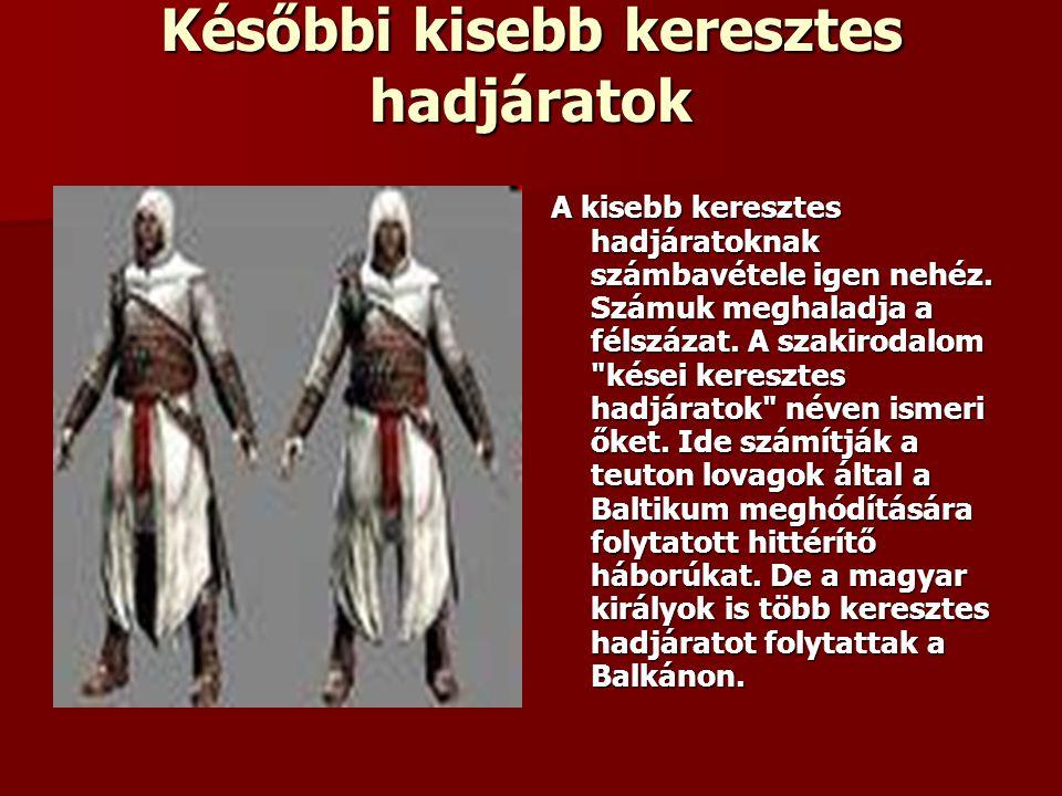 Későbbi kisebb keresztes hadjáratok