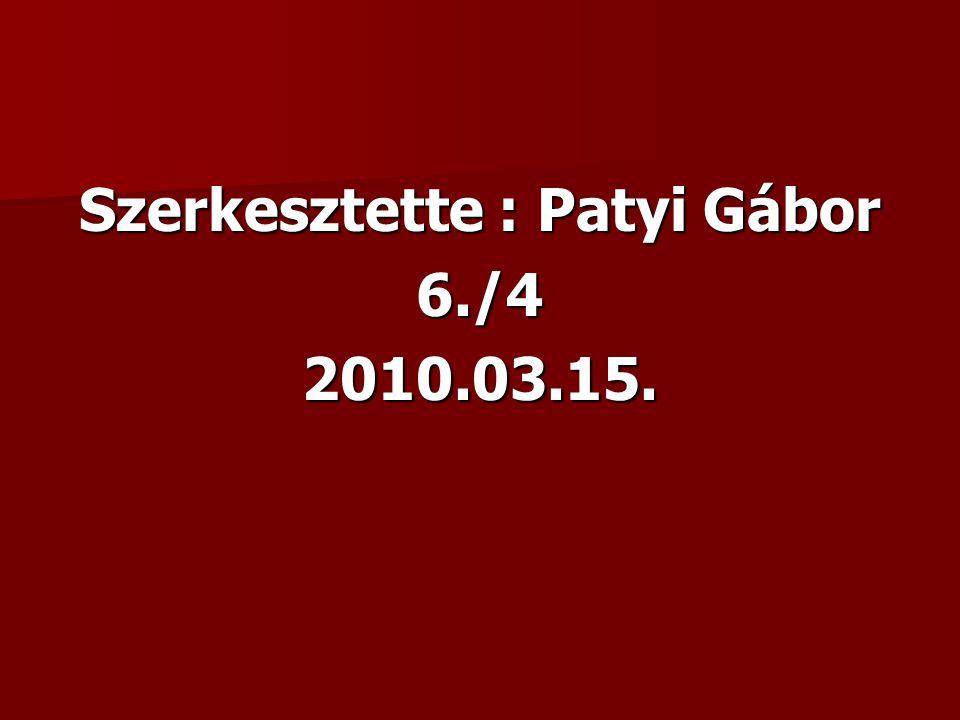 Szerkesztette : Patyi Gábor