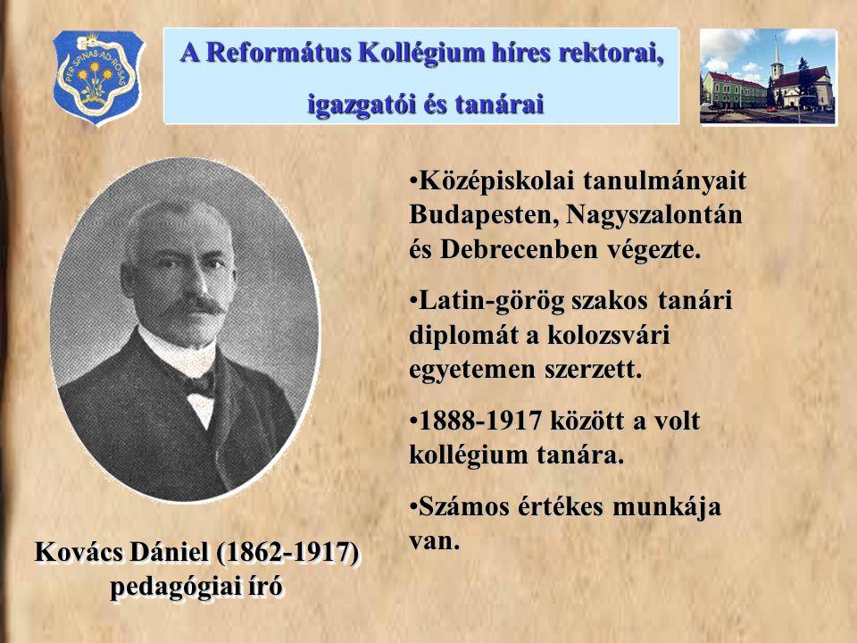 A Református Kollégium híres rektorai, igazgatói és tanárai