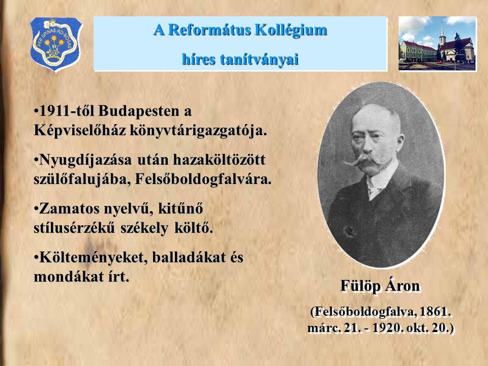 A Református Kollégium híres tanítványai Fülöp Áron
