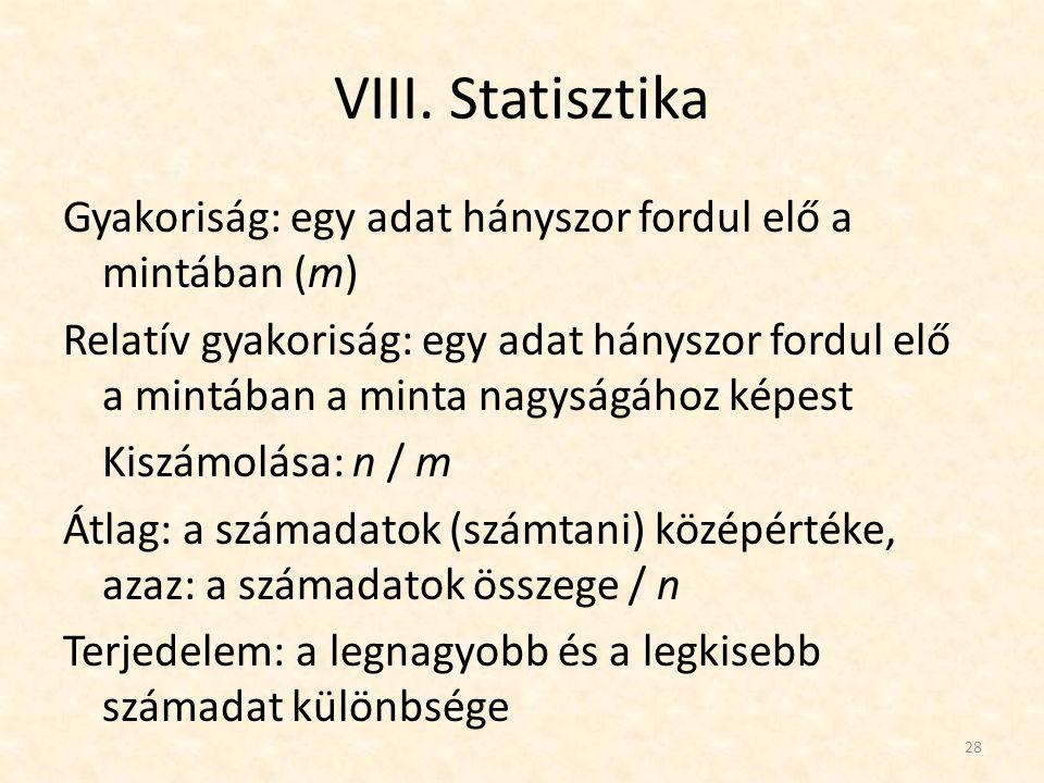 VIII. Statisztika