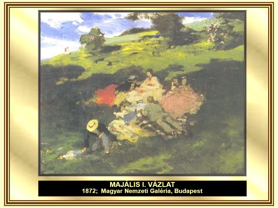 1872; Magyar Nemzeti Galéria, Budapest
