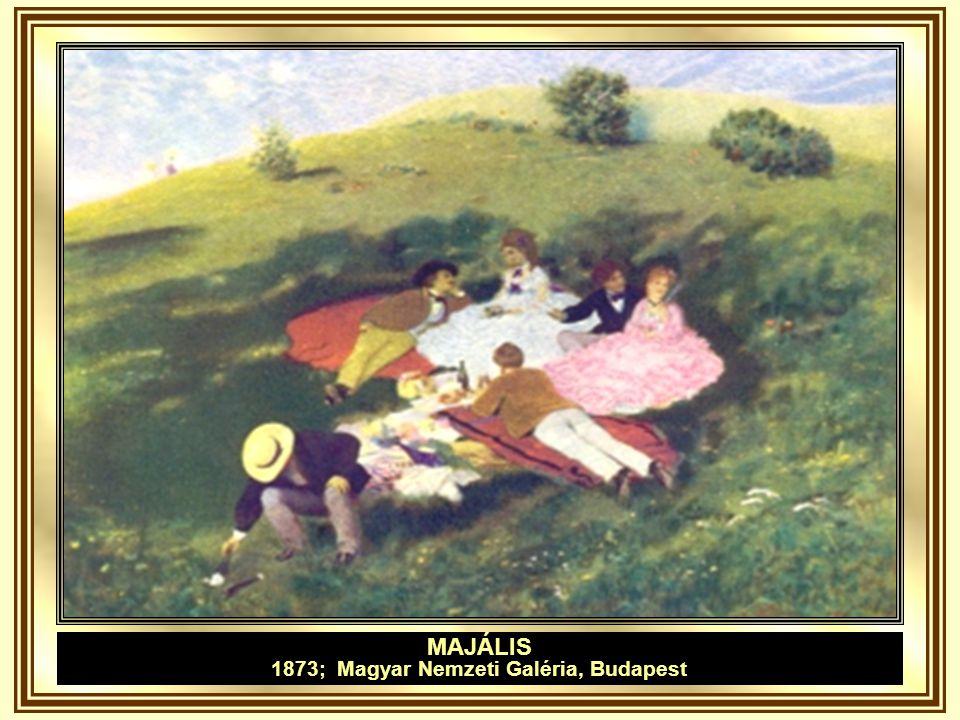 1873; Magyar Nemzeti Galéria, Budapest