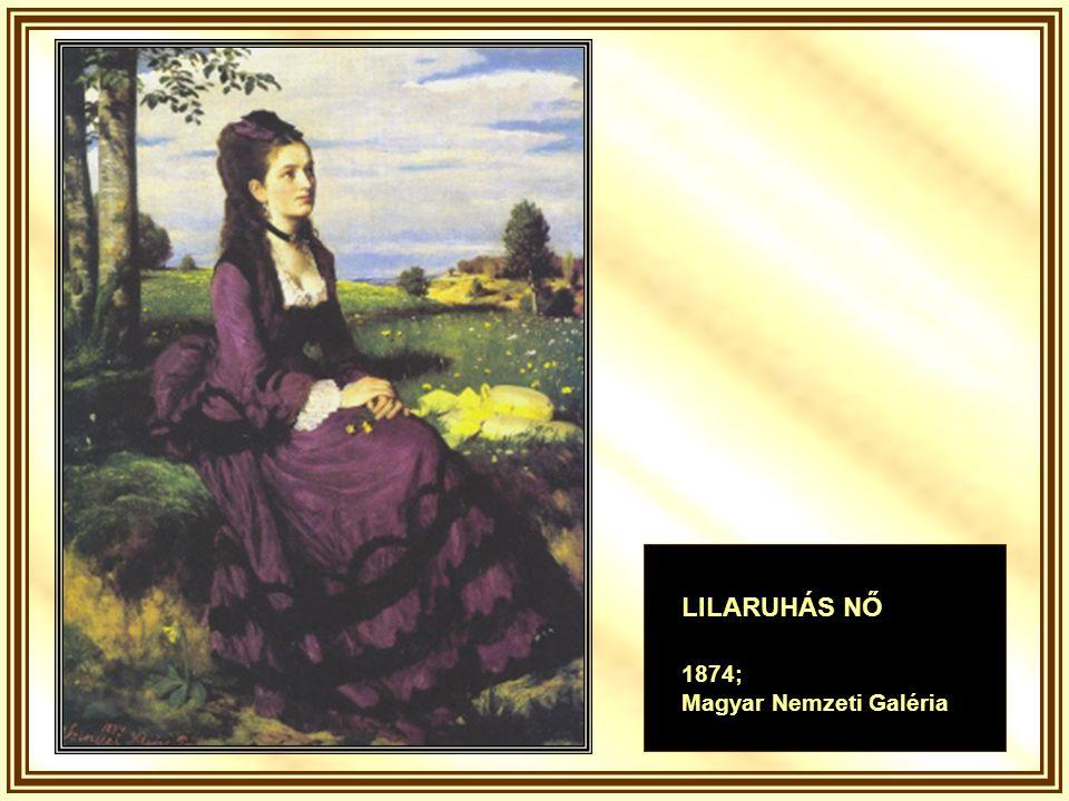 LILARUHÁS NŐ 1874; Magyar Nemzeti Galéria