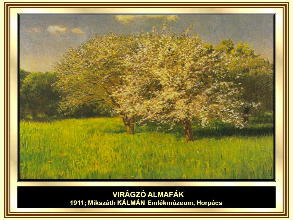1911; Mikszáth KÁLMÁN Emlékmúzeum, Horpács