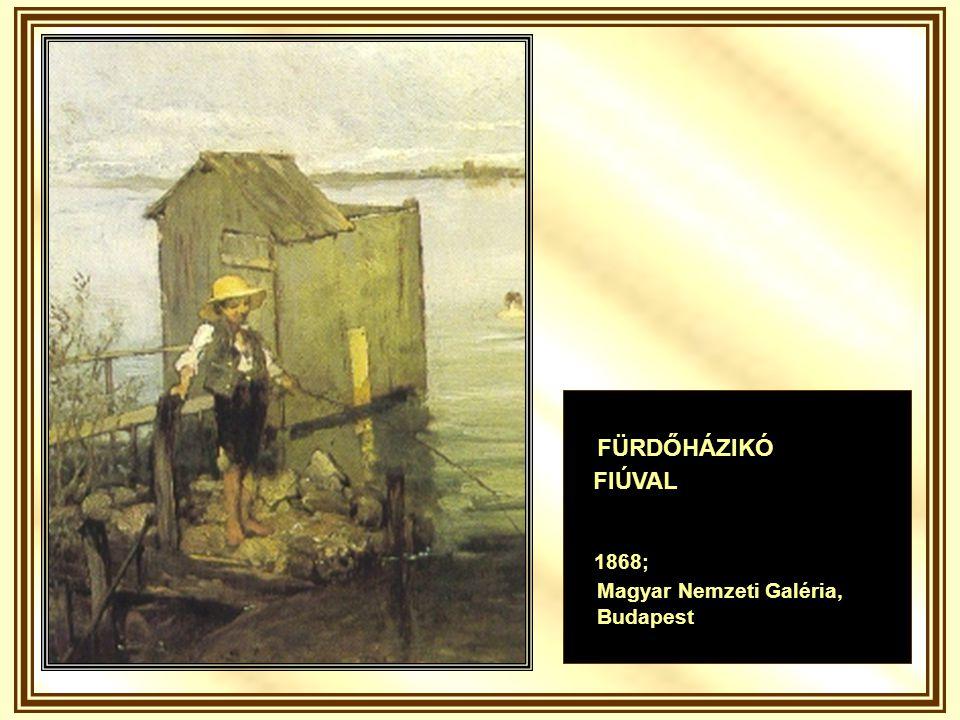 FÜRDŐHÁZIKÓ FIÚVAL 1868; Magyar Nemzeti Galéria, Budapest