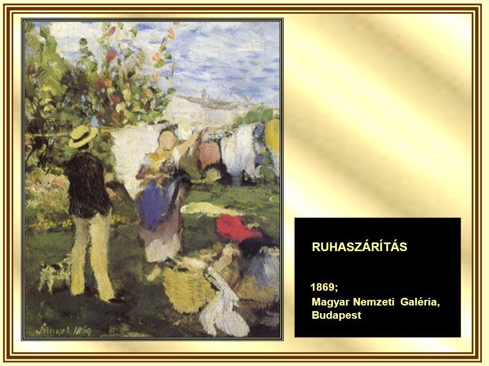 RUHASZÁRÍTÁS 1869; Magyar Nemzeti Galéria, Budapest
