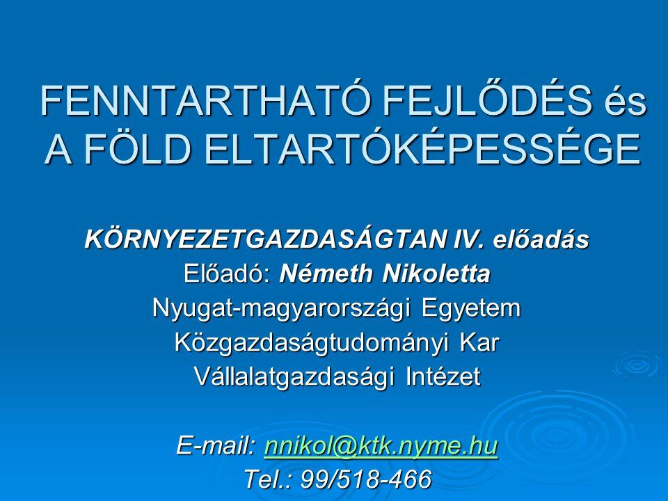 FENNTARTHATÓ FEJLŐDÉS és A FÖLD ELTARTÓKÉPESSÉGE